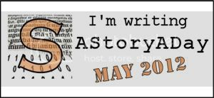 Story-A-Day May 2012